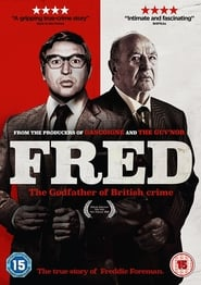 Fred: The Godfather of British Crime (2018) Openload Movies