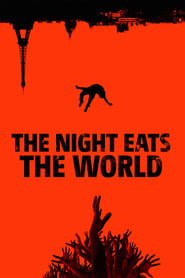 Nonton The Night Eats the World (2018) HD 720p Subtitle Indonesia Idanime