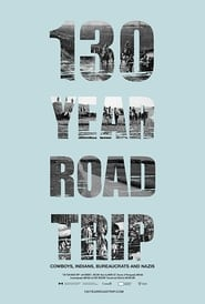 130 Year Road Trip