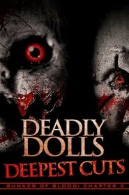 Deadly Dolls Deepest Cuts (2018)