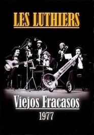 Les Luthiers: Viejos Fracasos (1977)