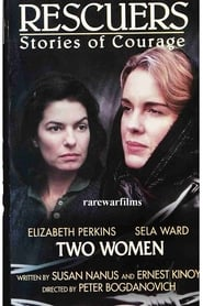 Rescuers: Stories of Courage: Two Women 1997