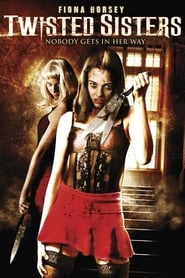 Twisted Sisters (2006)