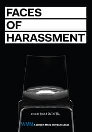 Faces of Harassment