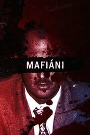 Mafiáni 2016