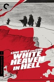 Lone Wolf and Cub: White Heaven in Hell (1974)