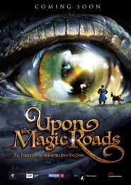 Upon The Magic Roads