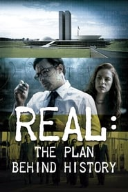 Real: The Plan Behind History (2017)