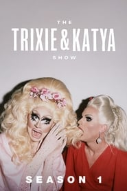 The Trixie & Katya Show streaming vf poster