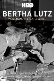 Bertha Lutz: A Mulher Na Carta Da ONU (2021)