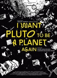 I Want Pluto to Be a Planet Again movie
