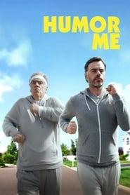 Watch Online Humor Me 2018 Free Full Movie Putlockers HD Download