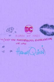 Birds of Prey (And the Fantabulous Emancipation of One Harley Quinn) streaming