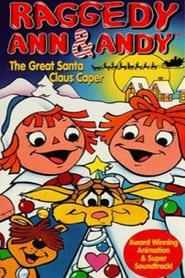Raggedy Ann & Andy: The Great Santa Claus Caper 1978