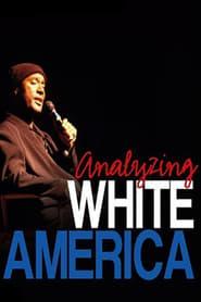 Paul Mooney: Analyzing White America (2002)
