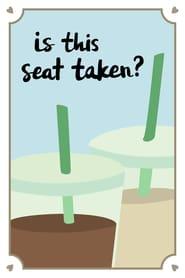 Is This Seat Taken? (2019)