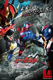 Watch Kamen Rider Build the Movie: Be The One