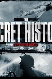 The Secret History Of World War II 2021