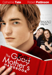 The Bad Mother's Handbook (2007)