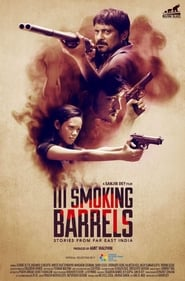 III Smoking Barrels