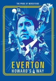Everton, Howard's Way (2019)