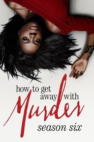 How to Get Away with Murder – Season 6
