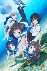 Nagi no Asukara: Season 1