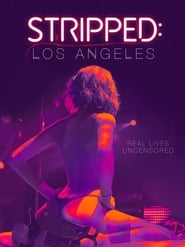 Stripped: Los Angeles (2020) Watch Online Free