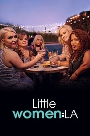 Little Women: LA 2014