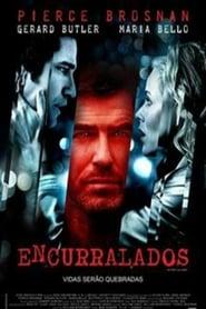 Filme – Encurralados 2007