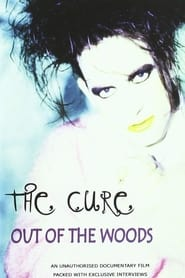 The Cure: Out of the Woods: Unauthorized movie