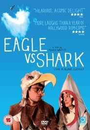 Eagle vs Shark (2007), film online subtitrat
