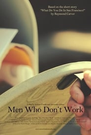 Men Who Don't Work 2011