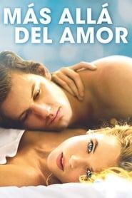 Amor eterno (2014) | Más allá del amor | Endless Love