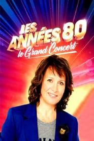 Les années 80, le grand concert 2018