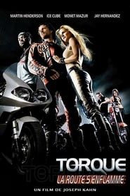 film Torque, la Route s'enflamme streaming