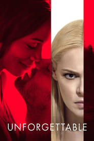 Watch Unforgettable 2017 Movie Online Yesmovies