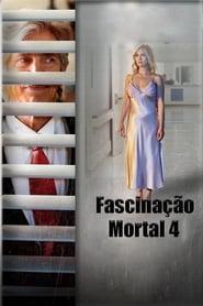 Fascinação Mortal 4 – Dublado