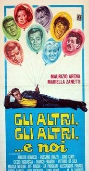 Gli altri, gli altri e noi (1967)