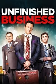 Unfinished Business - Best business trip ever. - Azwaad Movie Database
