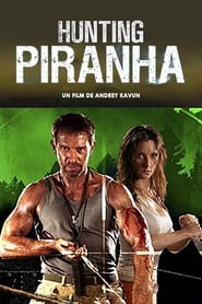 Piranha Hunt (2006) Online pl Lektor CDA Zalukaj
