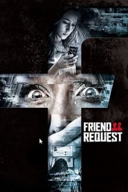 Friend Request [2016] Full Movie Watch Online Free Download