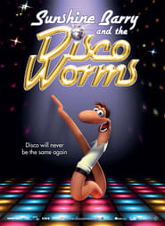 Sunshine Barry & the Disco Worms