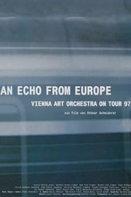 An Echo from Europe – Vienna Art Orchestra on Tour 2000