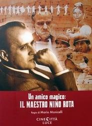 Un amico magico: il maestro Nino Rota