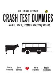 مترجم أونلاين و تحميل Crash Test Dummies 2005 مشاهدة فيلم