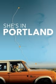 She's In Portland (2020) Full Movie