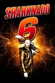 Sharknado 6 – The Last One (2018)