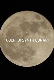 Watch Lunar Synth Hits (2019)