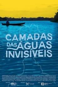 Camadas das Águas Invisíveis (2021)